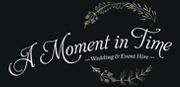A Moment In Time - Wedding & Event Hire