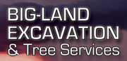 Big-Land Excavation & Tree Services