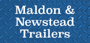 Maldon & Newstead Trailers